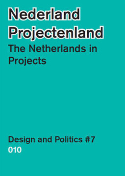 Picture of The Netherlands in Projects - Design and Politics #7