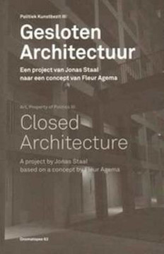 Picture of Closed Architecture - a Project by Jonas Staal Based on Concept by Fleur Agema