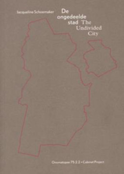 Picture of Jacqueline Schoemaker - the Undivided City