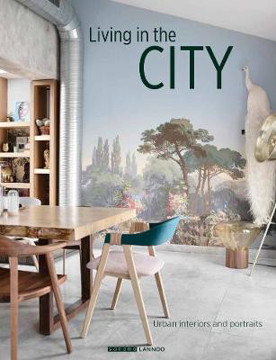 Picture of Living in the City: Urban Interiors and Portraits