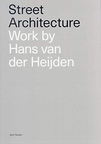 Picture of Street Architecture: Work by Hans Van Der Heijden