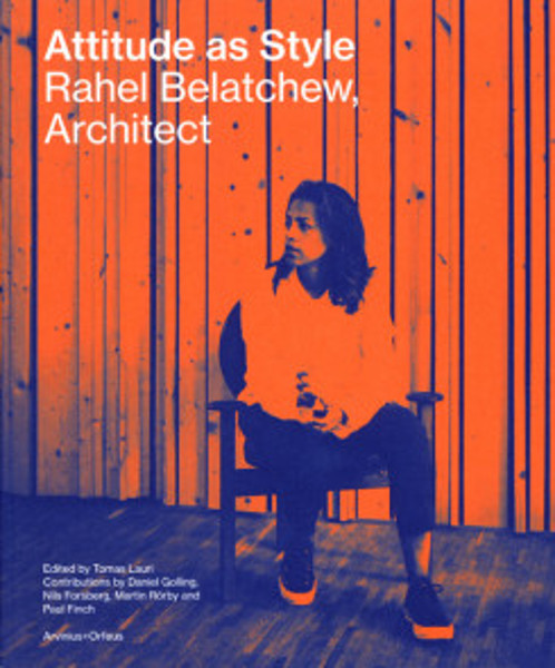 Picture of Attitude As Style - Rahel Belatchew Architect