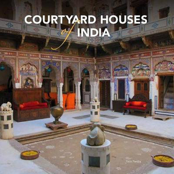 Picture of Courtyard Houses of India