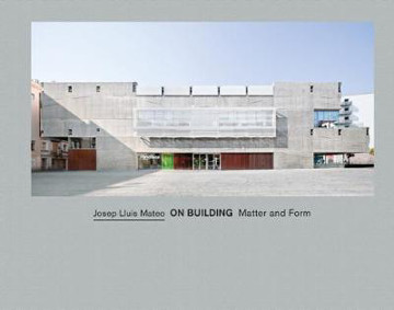 Picture of Josep Lluis Mateo on Building Matter and Form