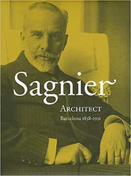 Picture of Sagnier: Architect, Barcelona 1858-1931