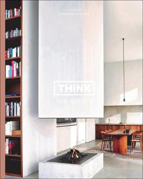 Picture of Think New Modern: Interiors by Swimberghe & Verlinde
