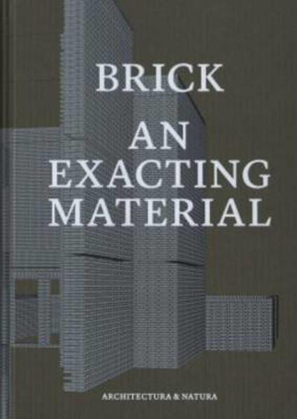 Picture of Brick - An Exacting Material