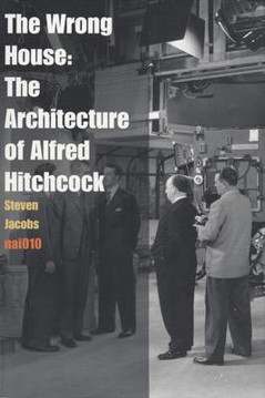 Picture of The Wrong House - the Architecture of Alfred Hitchcock