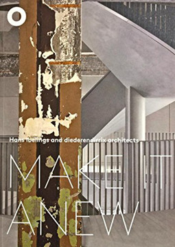 Picture of Hans Ibelings And Diederendirrix Architects - Make It Anew