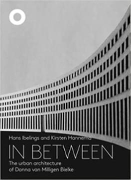 Picture of In Between - The Urban Architecture of Donna van Milligen Bielke