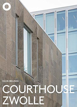 Picture of Courthouse Zwolle - Jo Kruger, Rob Hootsmans