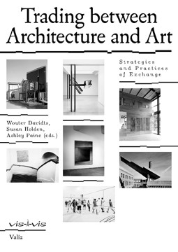Picture of Trading Between Architecture and Art: Strategies and Practices of Exchange