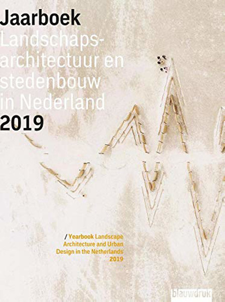 Picture of Yearbook Landscape Architecture and Urban Design in the Netherlands 2019