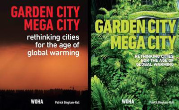 Picture of Garden City Mega City: Rethinking Cities for the Age of Global Warming: 2016