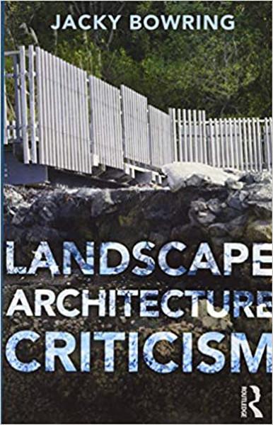 Picture of Landscape Architecture Criticism