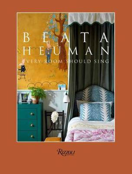 Picture of Beata Heuman: Every Room Should Sing