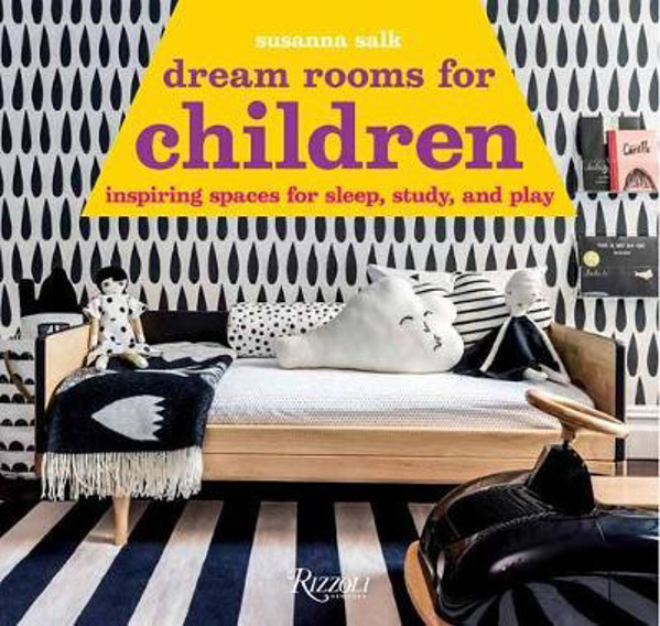 Picture of Dream Rooms for Children: Inspiring Spaces for Sleep, Study, and Play