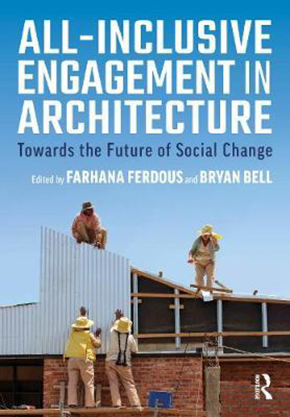 Picture of All-Inclusive Engagement in Architecture: Towards the Future of Social Change