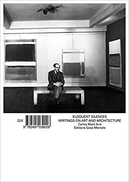 Picture of Eloquent Silences - Writings On Art And Architecture