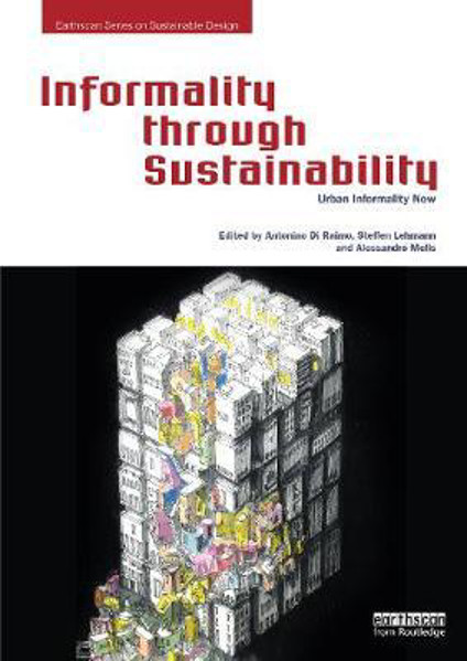 Picture of Informality through Sustainability: Urban Informality Now