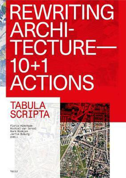 Picture of Rewriting Architecture: 10+1 Actions for an Adaptive Architecture