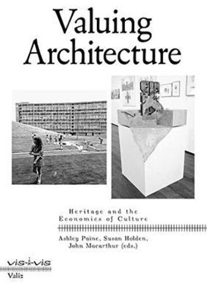 Picture of Valuing Architecture: Heritage and the Economics of Culture
