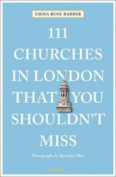 Picture of 111 Churches in London That You Shouldn't Miss