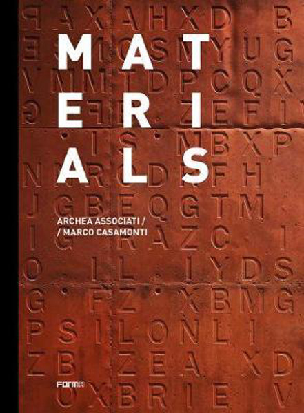 Picture of Materials: Archea Associati / Marco Casamonti