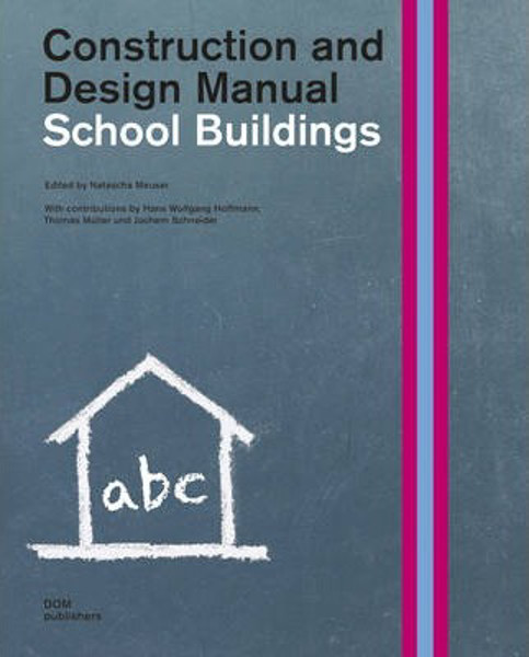 Picture of School Buildings: Construction & Design Manual