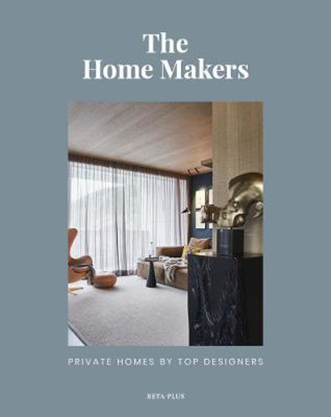 Picture of The Home Makers: Private Homes by Top Designers