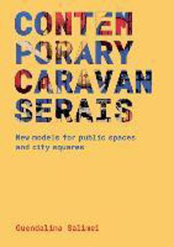 Picture of Contemporary Caravanserais