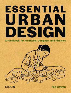 Picture of Essential Urban Design: A Handbook for Architects, Designers and Planners