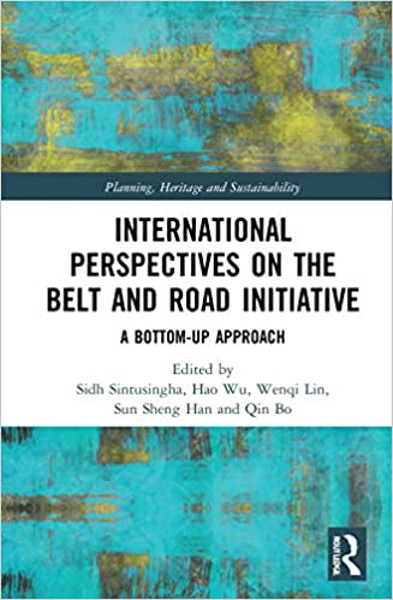 Picture of International Perspectives on the Belt and Road Initiative: A Bottom-Up Approach