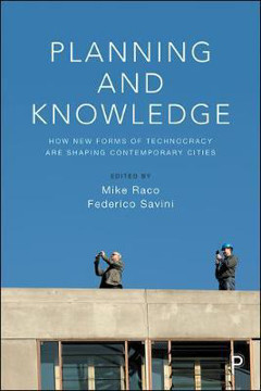 Picture of Planning and knowledge: How new forms of technocracy are shaping contemporary cities