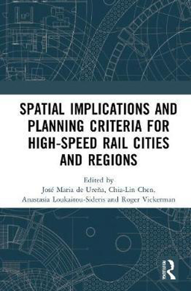 Picture of Spatial Implications and Planning Criteria for High-Speed Rail Cities and Regions