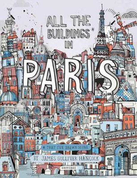Picture of All the Buildings in Paris: That I've Drawn So Far
