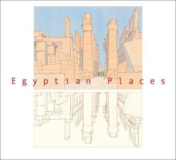 Picture of Egyptian Places: An Illustrated Travelogue