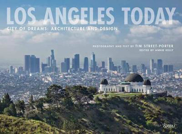 Picture of Los Angeles Today: City of Dreams: Architecture and Design