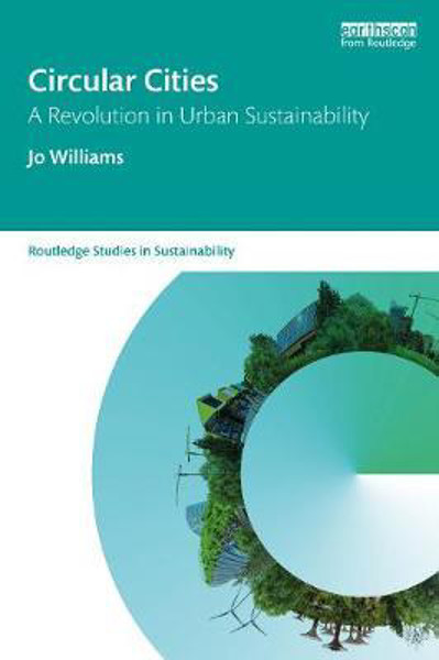 Picture of Circular Cities: A Revolution in Urban Sustainability