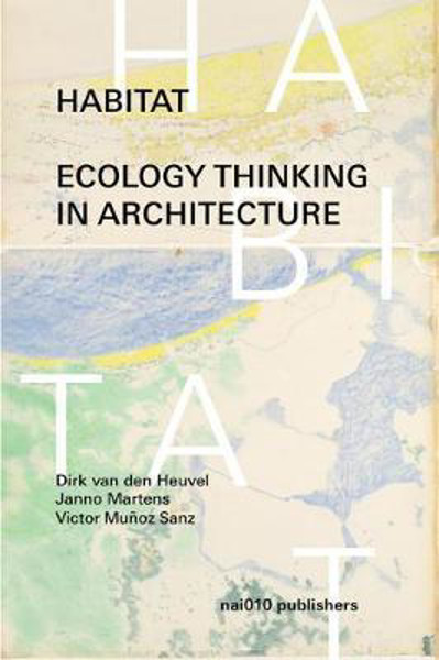 Picture of Habitat - Ecology Thinking In Architecture