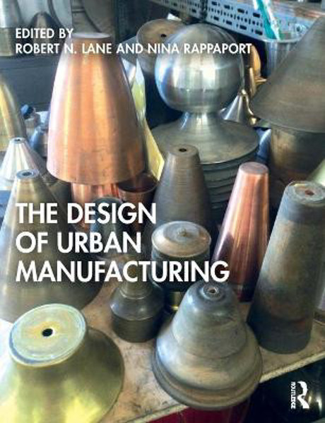 Picture of The Design of Urban Manufacturing