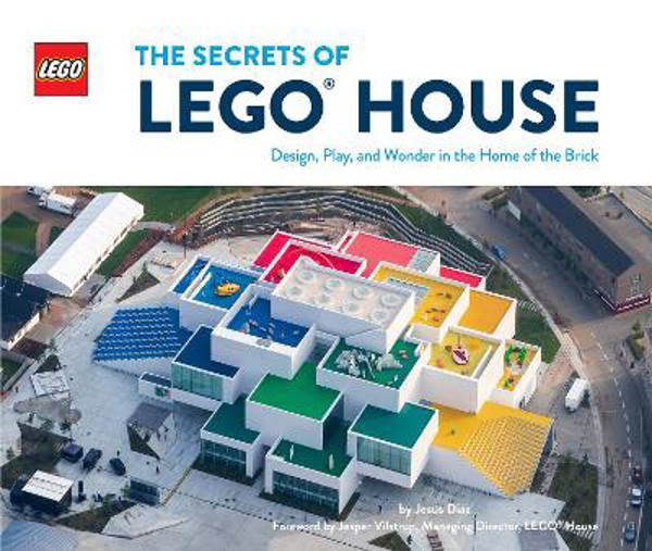 Picture of The Secrets of LEGO (R) House: Design, Play, and Wonder in the Home of the Brick