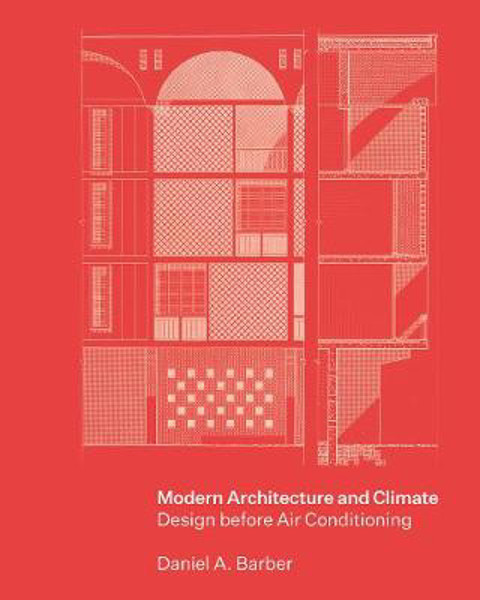 Picture of Modern Architecture and Climate: Design before Air Conditioning