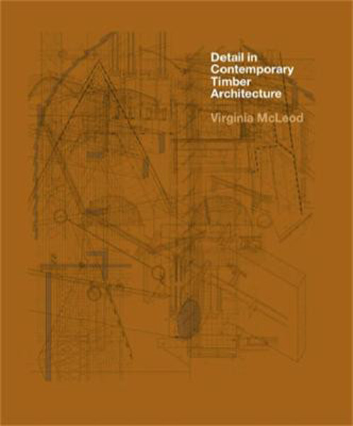 Picture of Detail in Contemporary Timber Architecture (paperback)