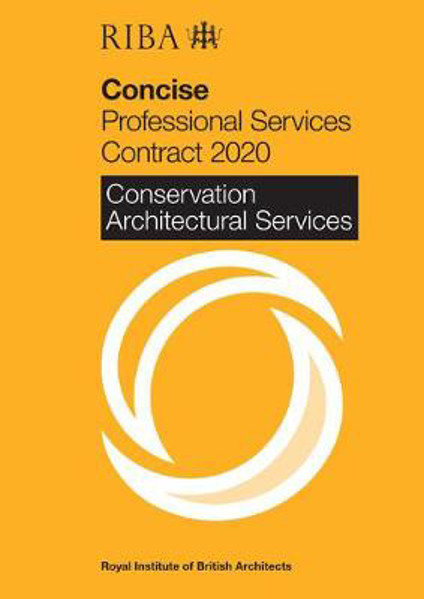 Picture of RIBA Concise Professional Services Contract 2020 : Conservation Architectural Services
