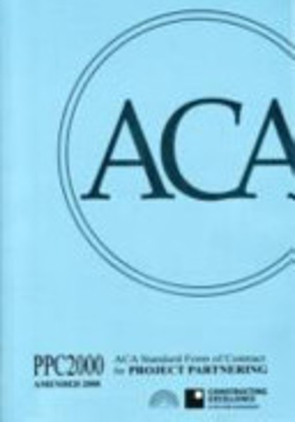 Picture of ACA Standard Form of Contract for Project Partnering: PPC2000 (amended 2008): 2008