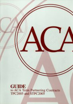 Picture of Guide to ACA Ace Project Partnering Contracts TPC2005 and STPC2005