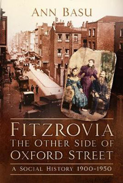 Picture of Fitzrovia, The Other Side of Oxford Street: A Social History 1900-1950