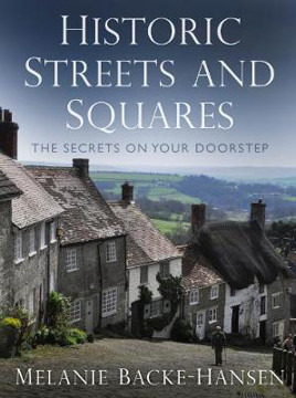Picture of Historic Streets and Squares: The Secrets On Your Doorstep