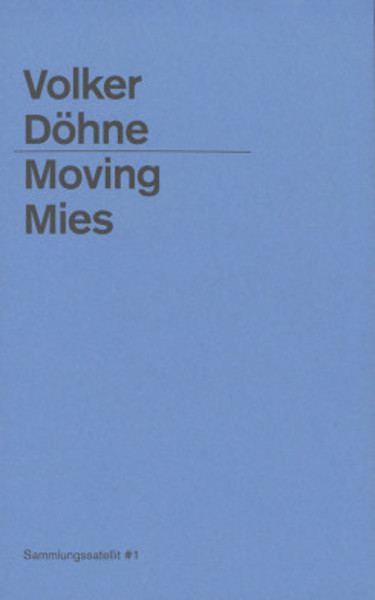 Picture of Volker Dohne - Moving Mies